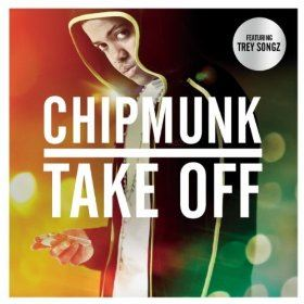 Chipmunk - Take Off (featuring Trey Songz)