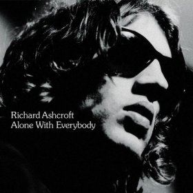 Richard Ashcroft - Alone With Everybody