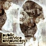 Public Service Announcers - Money Blind