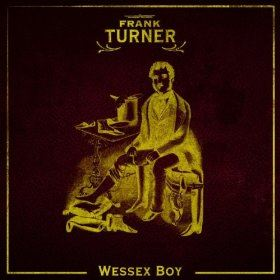 Frank Turner - Wessex Boy