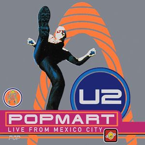 U2 - Popmart: Live From Mexico City