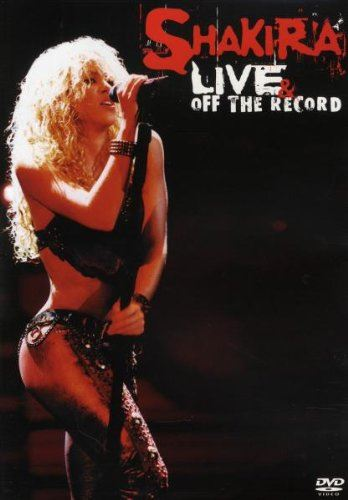 Shakira - Live & Off The Record (DVD)