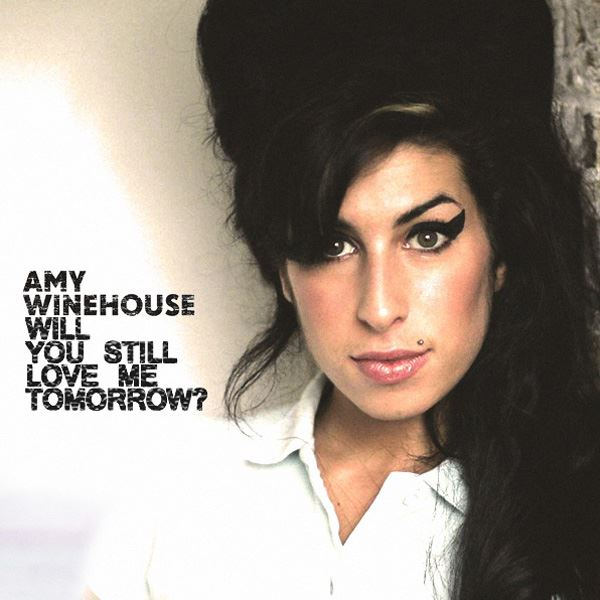 Amy Winehouse - Will You Still Love Me Tomorrow