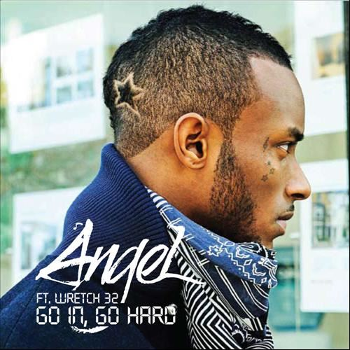 Angel - Go In, Go Hard