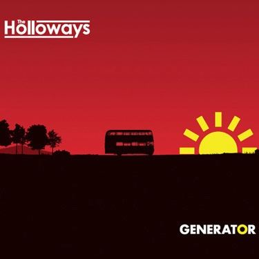 The Holloways - Generator (b-sides)