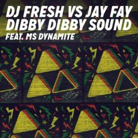 DJ Fresh Vs. Jay Fay - Dibby Dibby Sound (Majestic Remix)