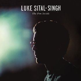 Luke Sital Singh - The Fire Inside