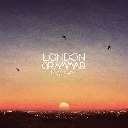 London Grammar - If You Wait (Shy FX Remix)