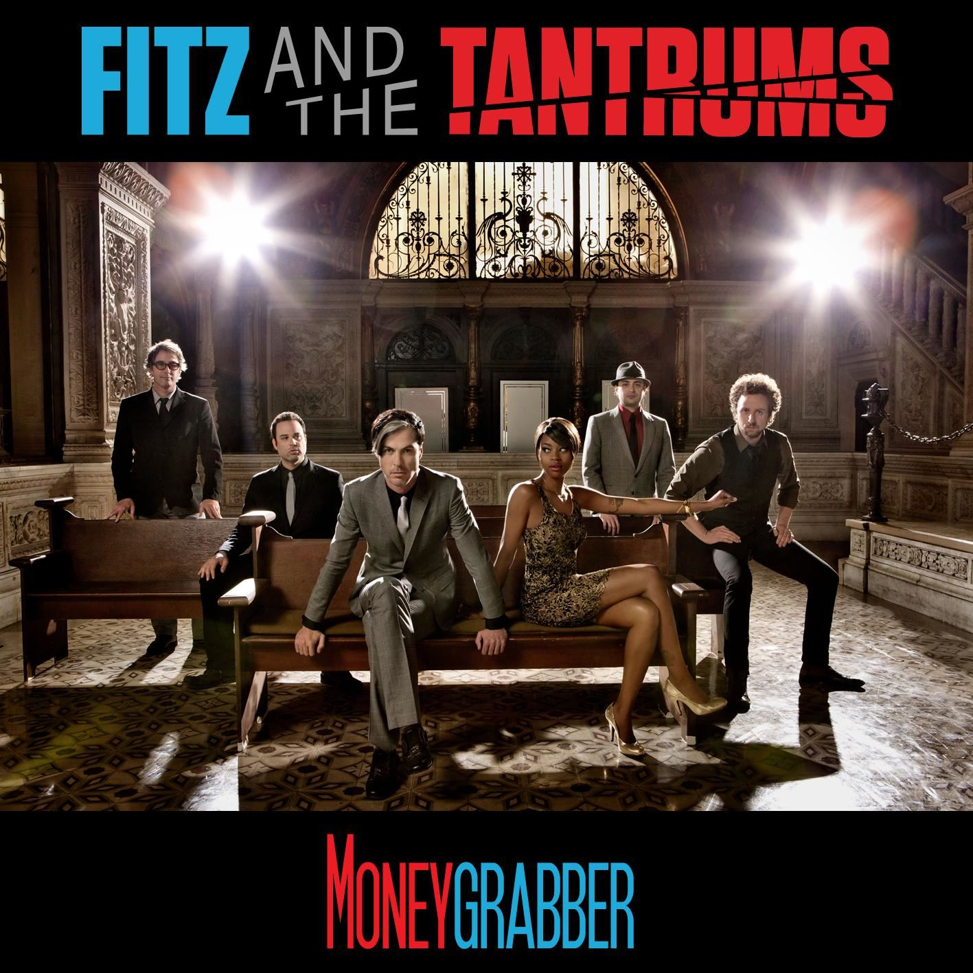 Fitz And The Tantrums - MoneyGrabber