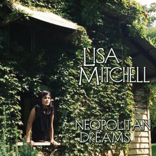 Lisa Mitchell - Neopolitan Dreams