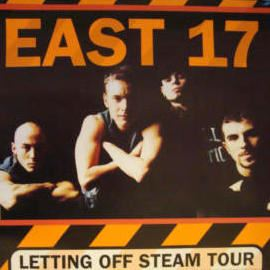East 17 - Letting Off Steam Tour