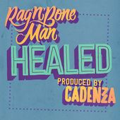 Cadenza - Healed ft Rag N Bone Man