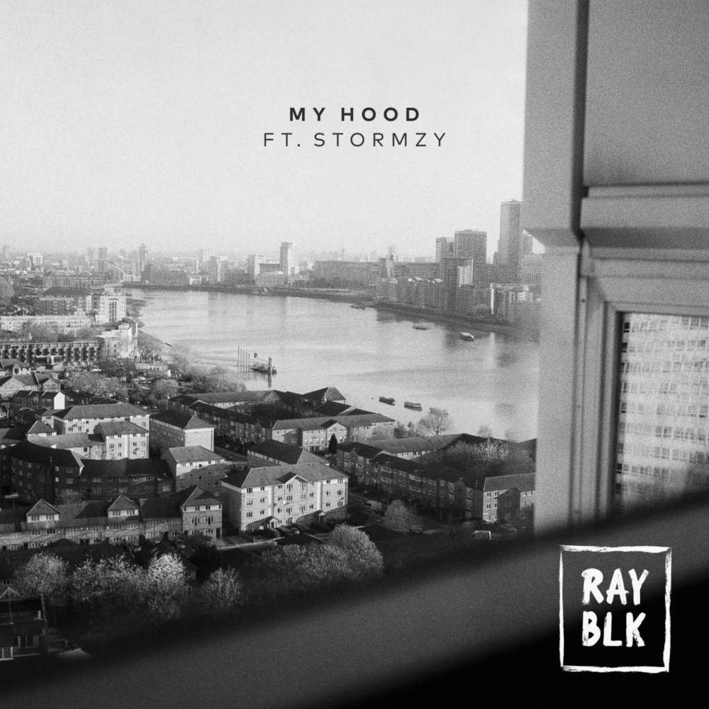 Ray BLK Featuring Stormzy - My Hood