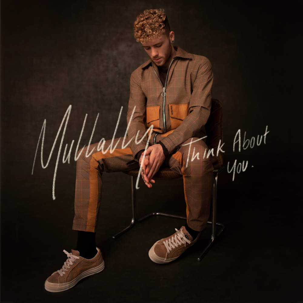 Mullally - Think About You