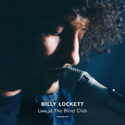 Billy Lockett - Live at the Blind Club