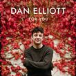 Dan Elliott - For You