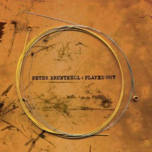 Peter Bruntnell - Played Out