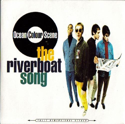 Ocean Colour Scene - The Riverboat
