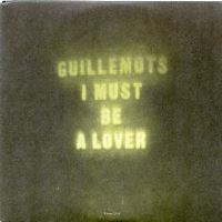 Guillemots - I Must Be A Lover