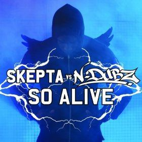 Skepta Vs. N-Dubz - So Alive